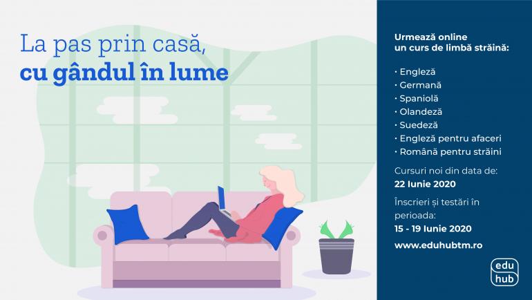 Noi cursuri online, la EduHub, din 22 Iunie 2020